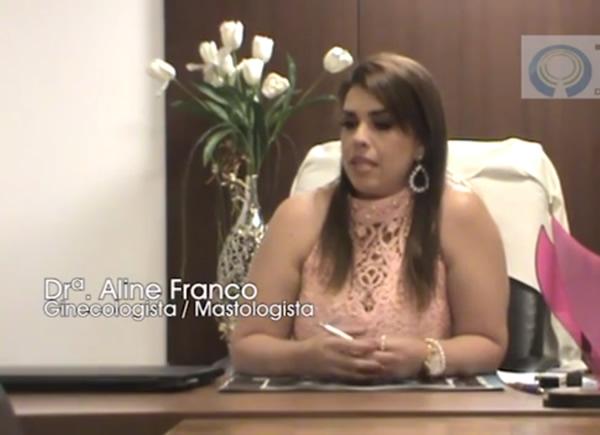 Entrevista com a Dra Aline Franco Coelho sobre o sobre Câncer de Mama